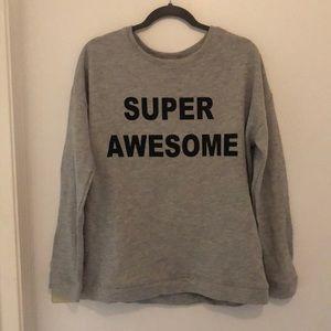 """Super Awesome"" Sweatshirt"